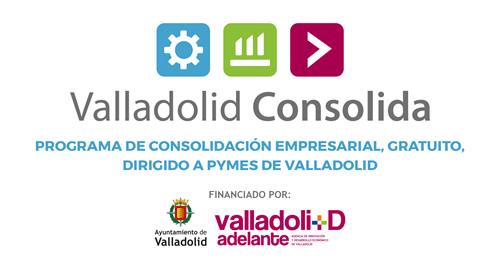 Programa de Consolidación Empresarial, Gratuito, dirigido a PYMES de Valladolid